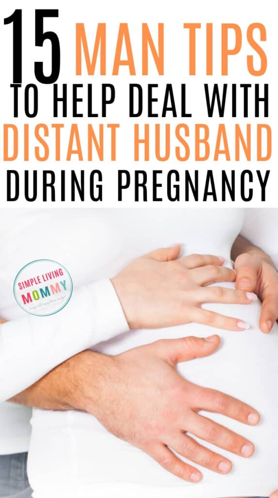Include husband in pregnancy - Can't miss tips to include your husband in your pregnancy, plus how to deal with distant husbands while pregnant!