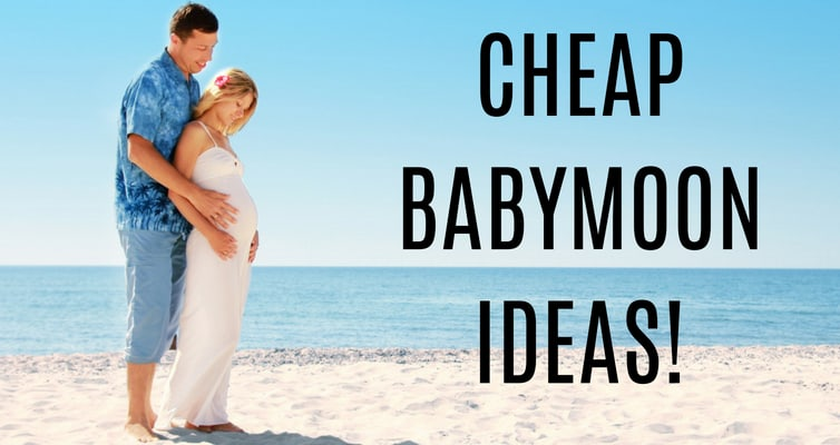 Looking for affordable babymoon ideas? These cheap babymoon ideas will fit even the tightest budget!