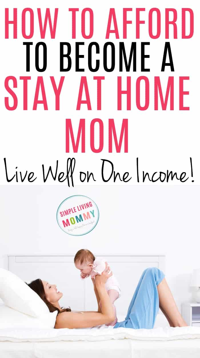 how to afford to be a stay at home mom