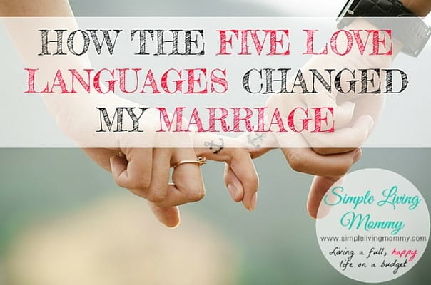 How the Five Love Languages Changed My Marriage