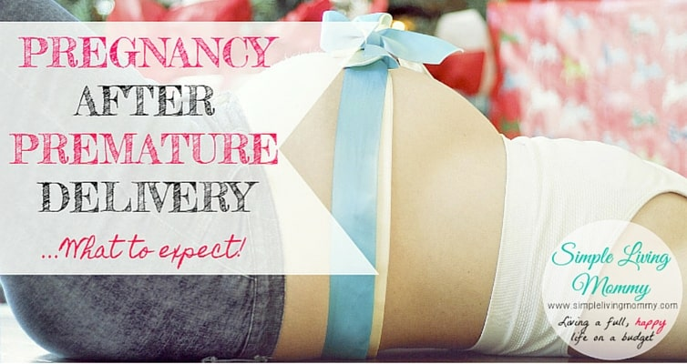 Are you pregnant again after your previous pregnancy resulted in a premature delivery? This mom explains the ups and downs of what to expect.