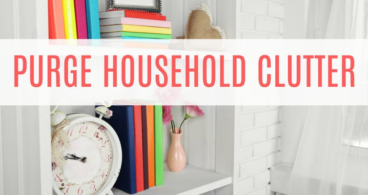 Purge Household Clutter in No Time with These Simple Tips!