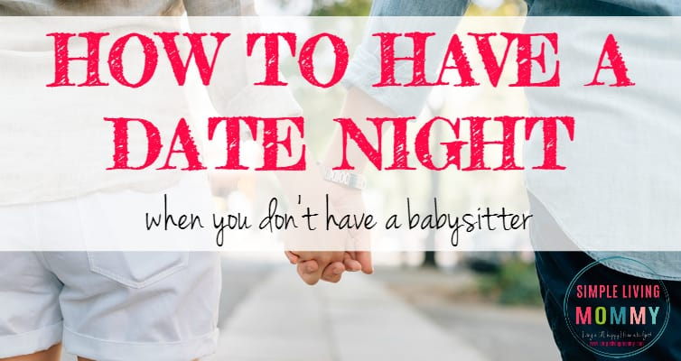 How to Have a Date Night