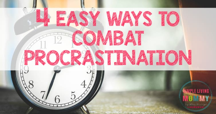 Do you always put off your responsibilities? This mom describes 4 common sense tactics that help her combat procrastination.