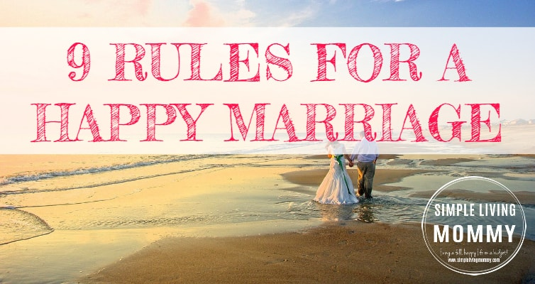 9 Rules for a Happy Marriage