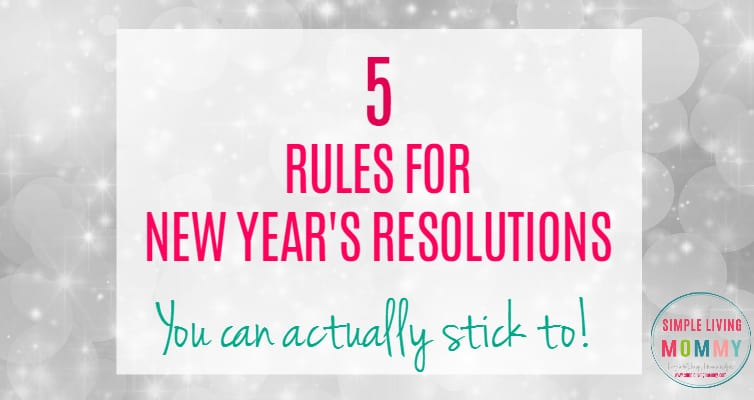 Do you make resolutions every year only to break them a few weeks into the new year? Follow these rules for New Year's Resolutions that actually stick! I love number 3!