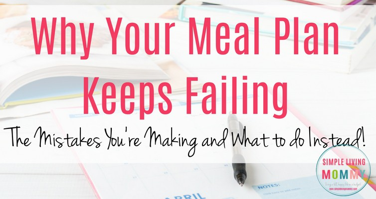 Why Your Meal Plan Keeps Failing