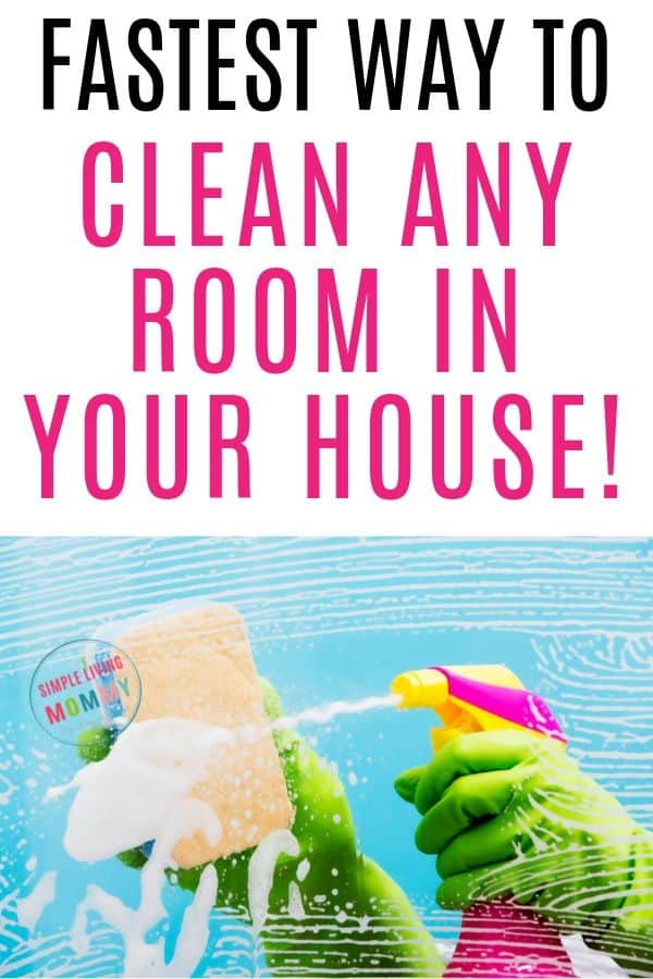 fastest way to clean a room
