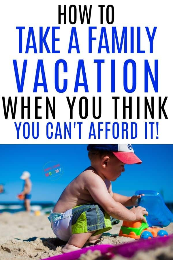 plan a family vacation on a budget