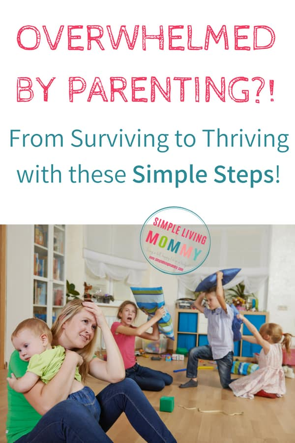 Looking for tips to overcome parenting overwhelm? These tips will for stressed out parents will save your sanity so you can get back to enjoying life instead of just surviving!