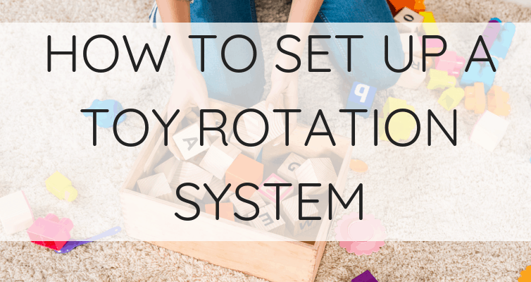 How to Start a Toy Rotation System