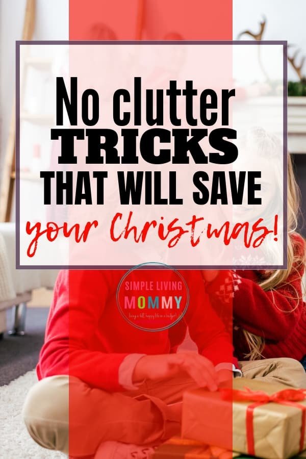 Christmas clutter - genius tips to prep your home for a clutter-free Christmas and a stress-free Christmas morning!