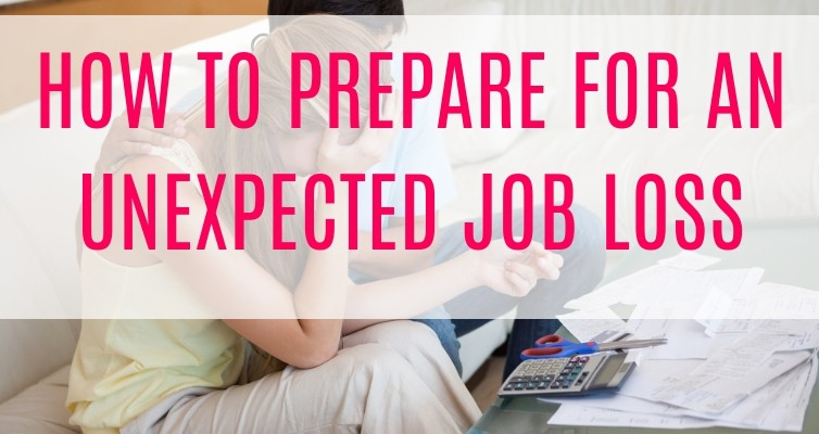 How to prepare for job loss with kids. If you recently found out you may lose your job and are worried how to support your family while unemployed, you're not alone. Follow these steps to financially prepare for unemployment and help your family survive an unexpected job loss!