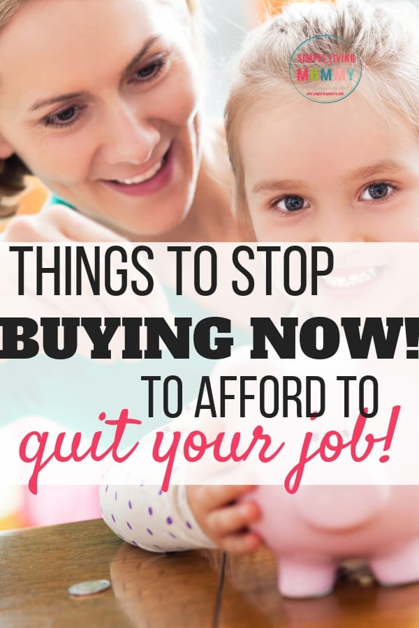 Stretch your paycheck - Stop buying these things so you can stop living paycheck to paycheck and afford to become a stay at home mom!