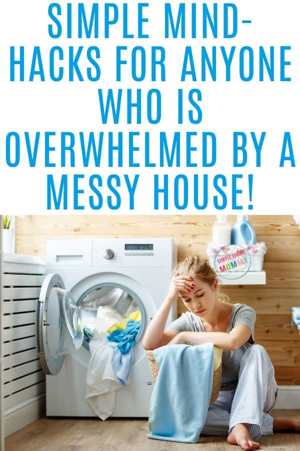 overwhelmed by messy house