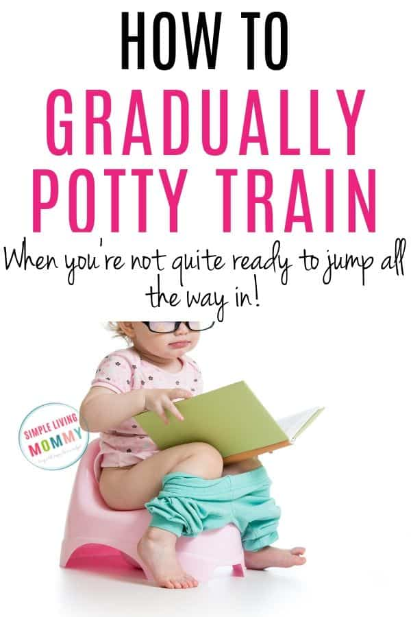 gradual potty training