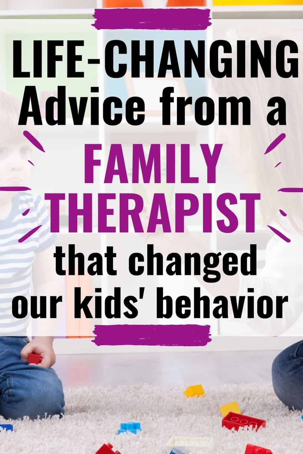 family therapist advice for behavior issues