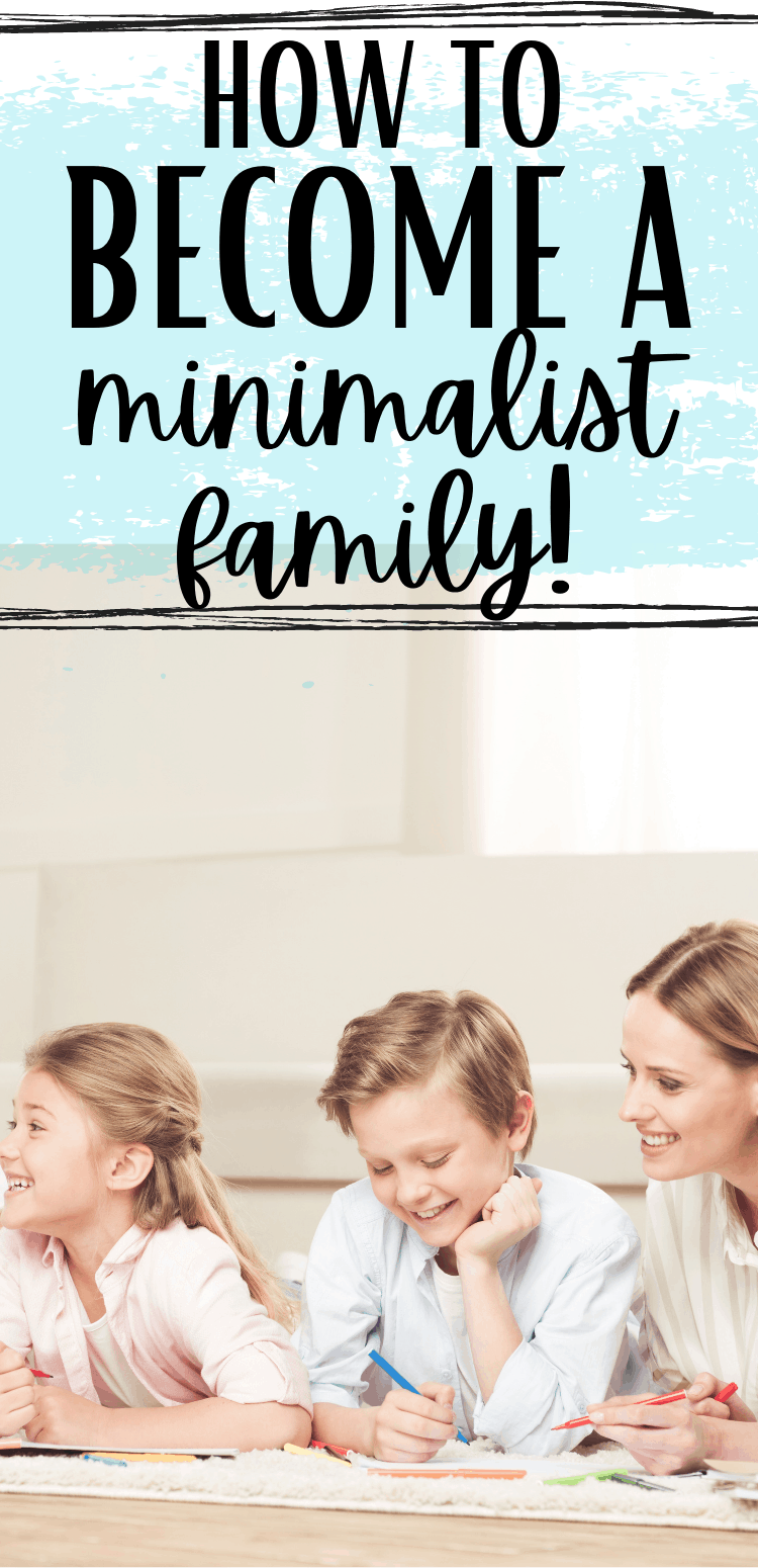 small changes to become a minimalist family