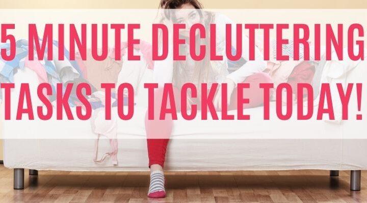 5 minute decluttering tasks